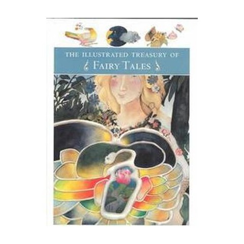 The Illustrated Treasury of Fairy Tales (Hardcover)