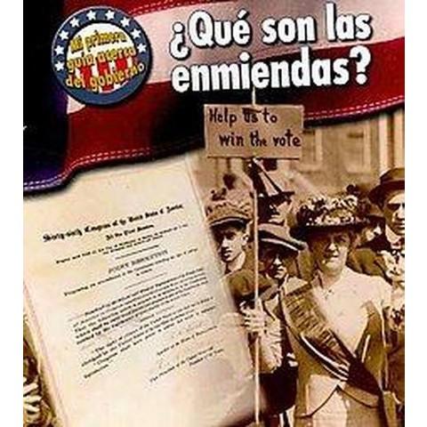 Que son las enmiendas? / What Are the Amendments? (Paperback)