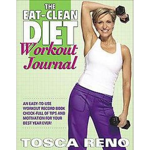 The Eat-Clean Diet Workout Journal (Spiral)