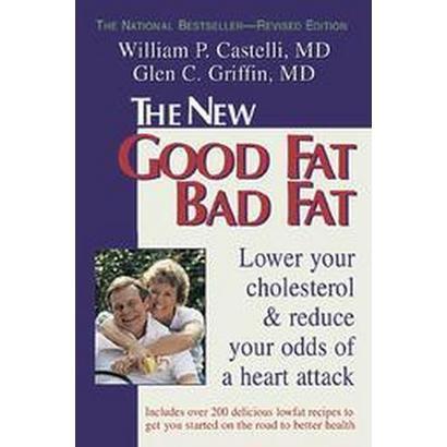 Good Fat, Bad Fat (Paperback)