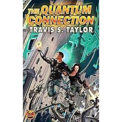The Quantum Connection (Reprint) (Paperback)