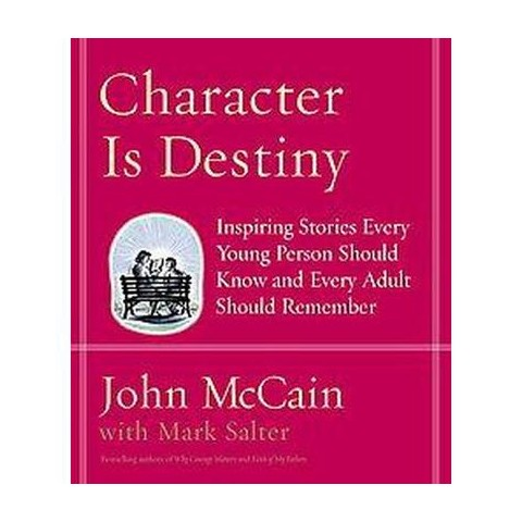 Character Is Destiny (Hardcover)