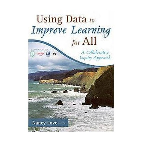 Using Data to Improve Learning for All (Paperback)