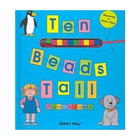 Ten Beads Tall (Hardcover)