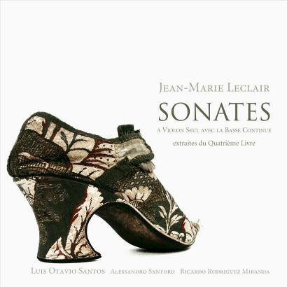 Jean-Marie Leclair: Sonatas à Violon Seul avec la Basse Continue