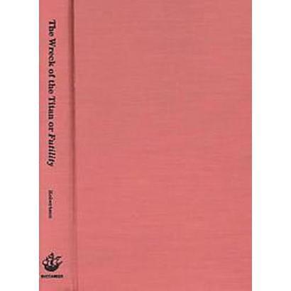 Wreck of the Titan Or, Futility and Morgan Robertson the Man (Hardcover)