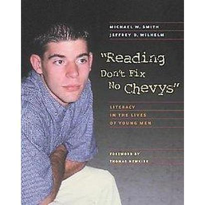 Reading Don't Fix No Chevys (Paperback)