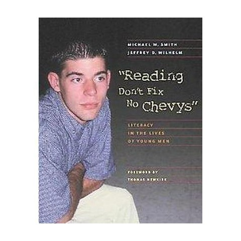Reading Don't Fix No Chevys (Paperback)