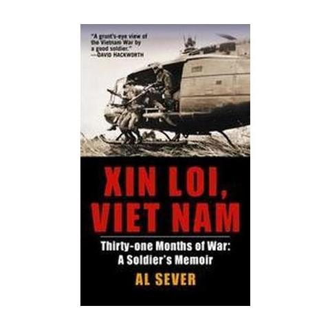 Xin Loi, Viet Nam (Reprint) (Paperback)
