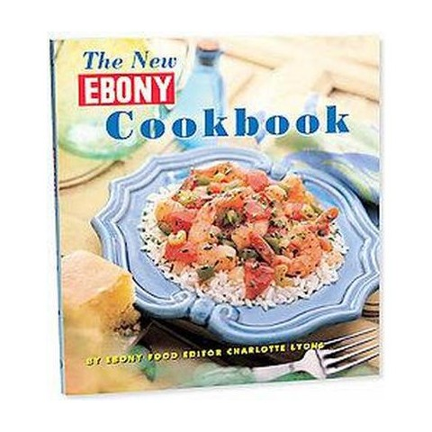 The New Ebony Cookbook (Hardcover)