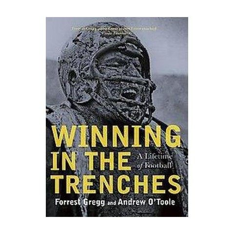 Winning in the Trenches (Reprint) (Paperback)