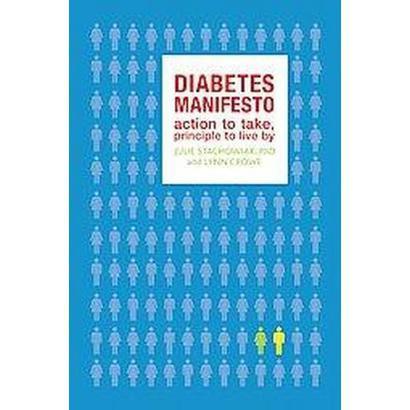 The Diabetes Manifesto (Paperback)