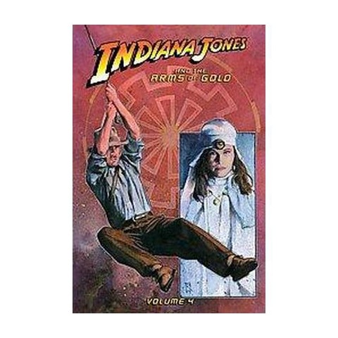 Indiana Jones and the Arms of Gold (4) (Hardcover)