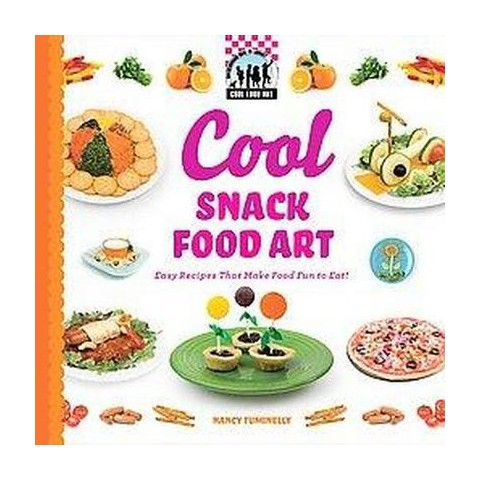 Cool Snack Food Art (Hardcover)
