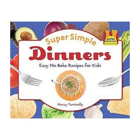 Super Simple Dinners (Hardcover)