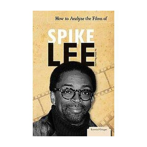How to Analyze the Films of Spike Lee (Hardcover)