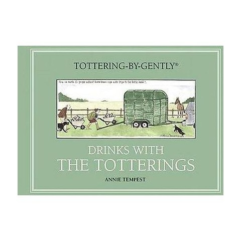 Drinks with The Totterings (Hardcover)