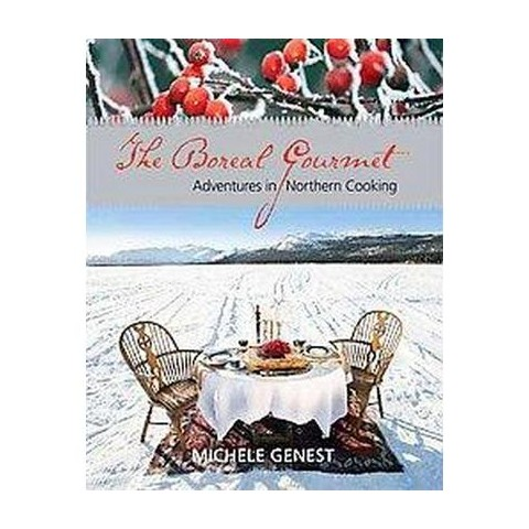 The Boreal Gourmet (Paperback)
