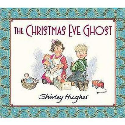 The Christmas Eve Ghost (Hardcover)
