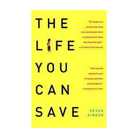 The Life You Can Save (Reprint) (Paperback)