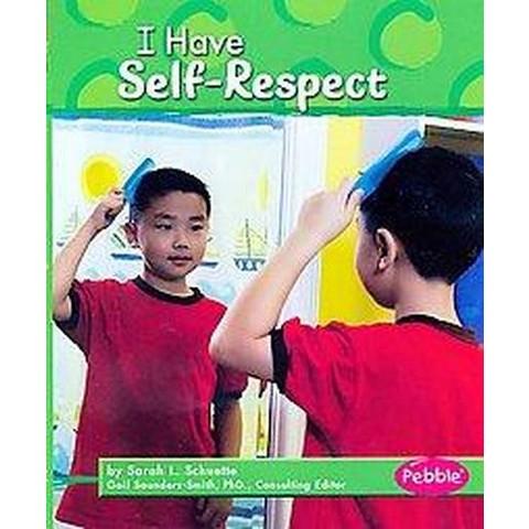 I Have Self-Respect (Reprint) (Paperback)