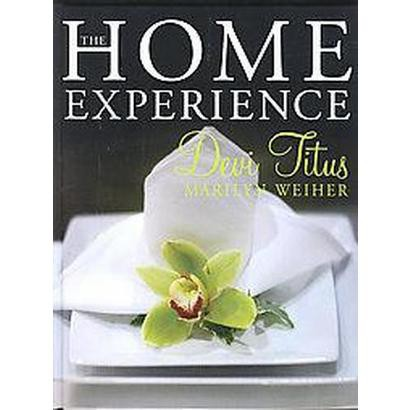 The Home Experience (Hardcover)