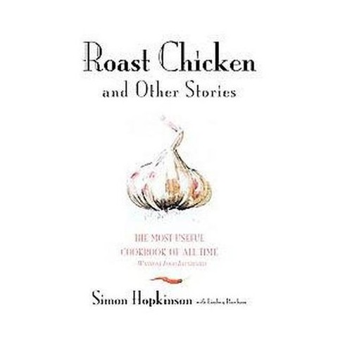 Roast Chicken and Other Stories (Hardcover)