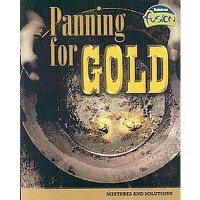 Panning for Gold (Paperback)