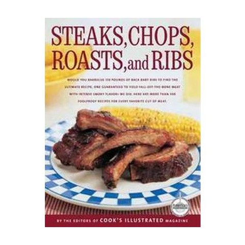 Steaks, Chops, Roasts, and Ribs (Hardcover)
