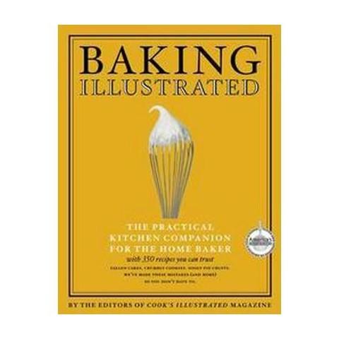 Baking Illustrated (Hardcover)
