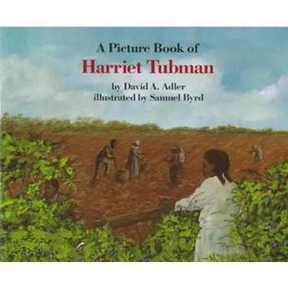 A Picture Book of Harriet Tubman (Hardcover)