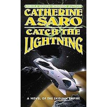 Catch the Lightning (Reissue, Reprint) (Paperback)