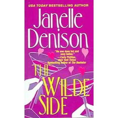 The Wilde Side (Reprint) (Paperback)