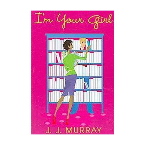I'm Your Girl (Paperback)