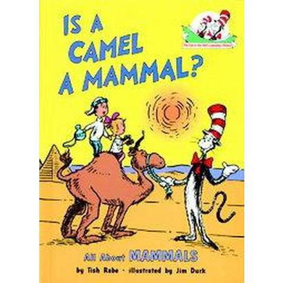 Is a Camel a Mammal (Hardcover)