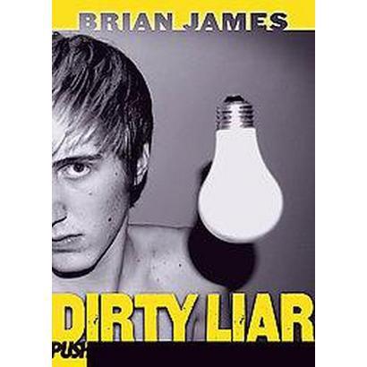 Dirty Liar (Reprint) (Paperback)