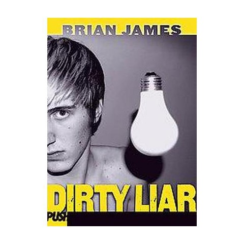 Dirty Liar (Reprint) (Paperback)