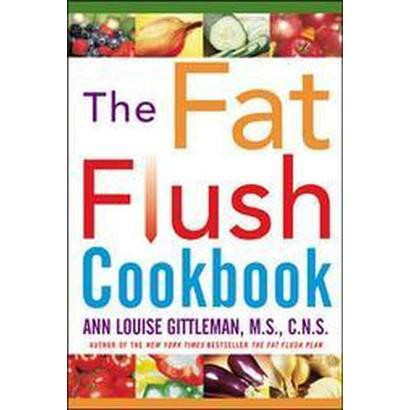 The Fat Flush Cookbook (Hardcover)