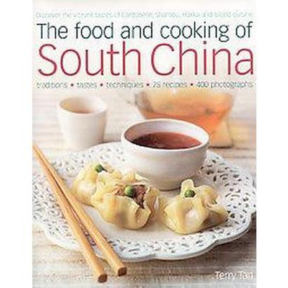 The Food and Cooking of South China (Hardcover)