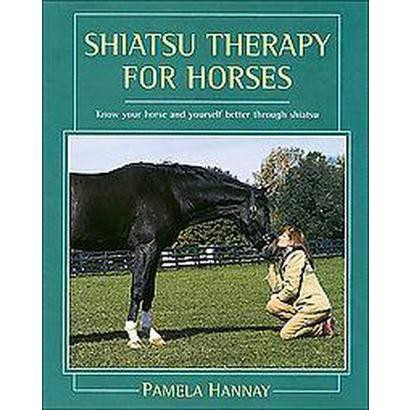 Shiatsu Therapy for Horses (Hardcover)