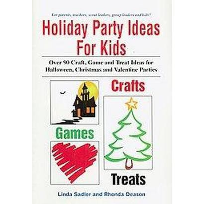 Holiday Party Ideas for Kids (Paperback)