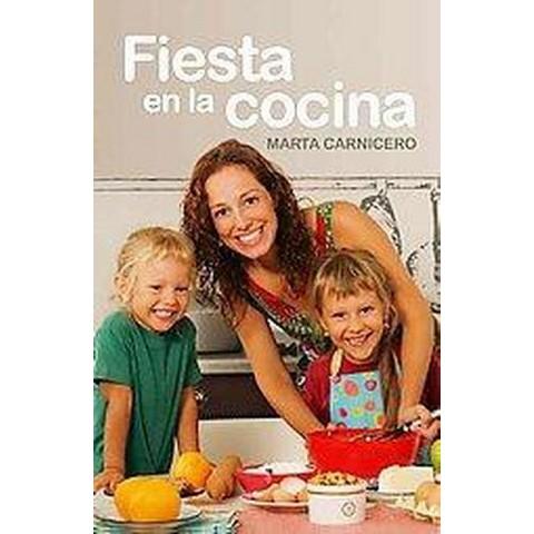 Fiesta en la cocina / Party in the Kitchen (Translation) (Paperback)