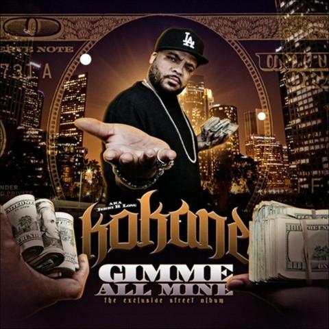 Gimme All Mine [Explicit Lyrics]