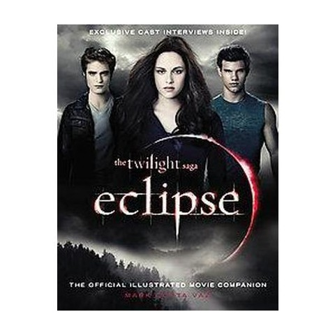 The Twilight Saga Eclipse: The Official Illustrated Movie Companion (Paperback)