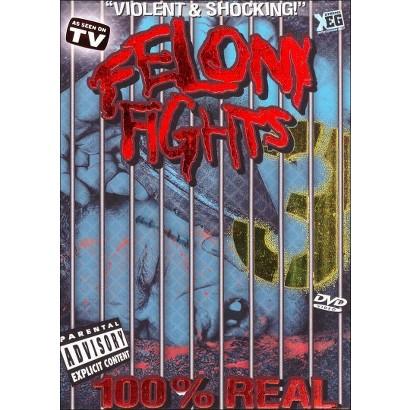 Felony Fights, Vol. 3