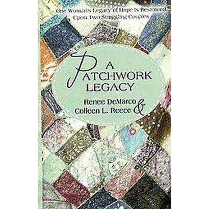 A Patchwork Legacy