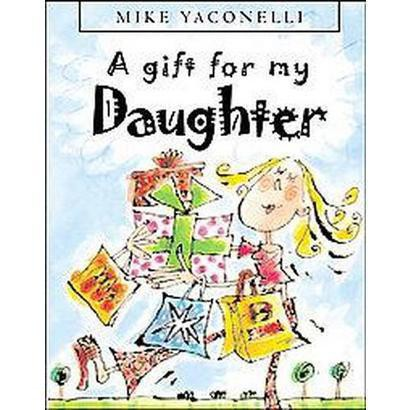 A Gift for My Daughter (Hardcover)