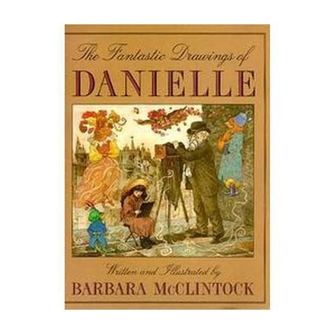 The Fantastic Drawings of Danielle (Reprint) (Paperback)