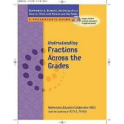 Understanding Fractions Across the Grades (Paperback)