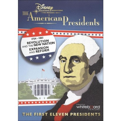 The American President: Revolution and the New Nation/Expansion and Reform